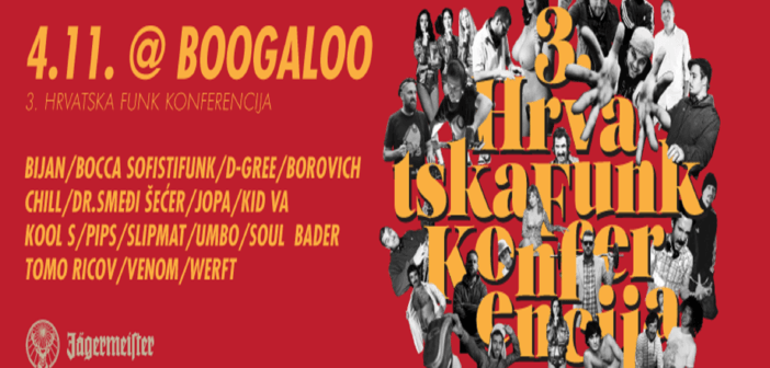 3. Hrvatska Funk Konferencija, 4.11. @Boogaloo