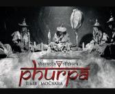 Ruska Phurpa dolazi u Močvaru