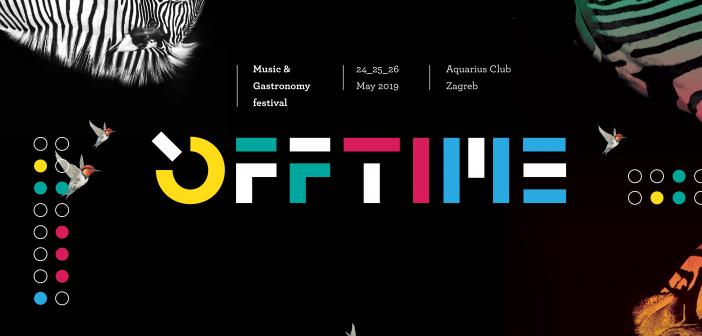 OFFTIME: Novi glazbeno-gastronomski festival za bijeg od stresa i svakodnevice
